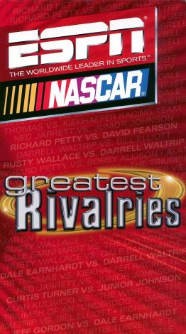 NASCAR: Greatest Rivalries