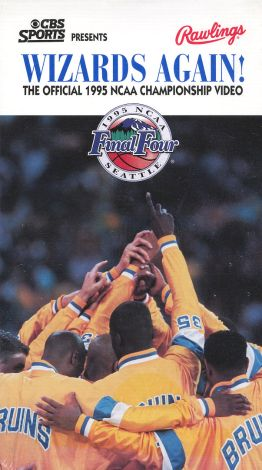 The Official 1995 NCAA Championship Video: UCLA Bruins - Wizards Again!