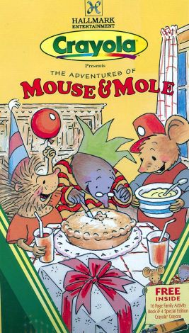 Crayola Presents the Adventures of Mouse & Mole