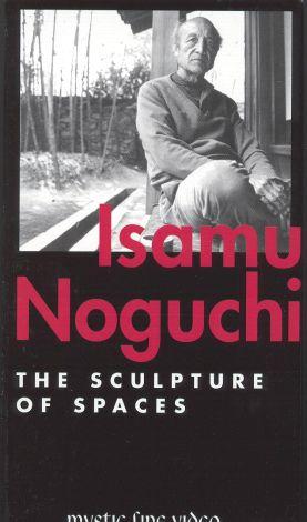 Sculpture of Spaces: Noguchi