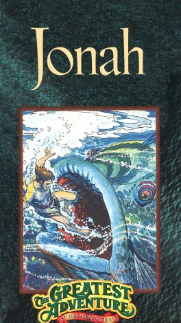Greatest Adventure: Stories from the Bible : Jonah