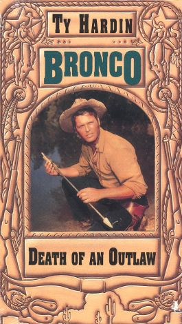 Bronco : Death of an Outlaw