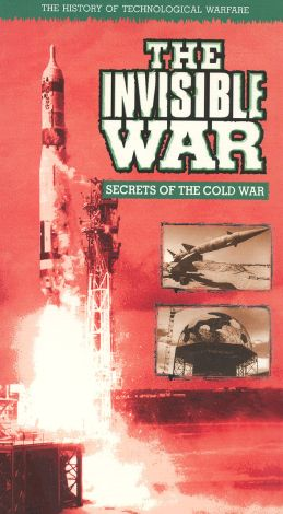 The Invisible War: Secrets of the Cold War