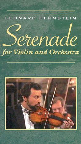 Leonard Bernstein: Serenade for Violin and Orchestra