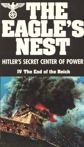 The Eagle's Nest, Vol. 4: The End of the Reich