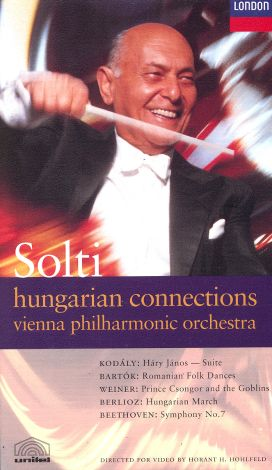 Sir Georg Solti: Hungarian Connections