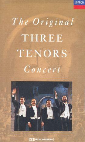 The Three Tenors: The Original 1990 Concert