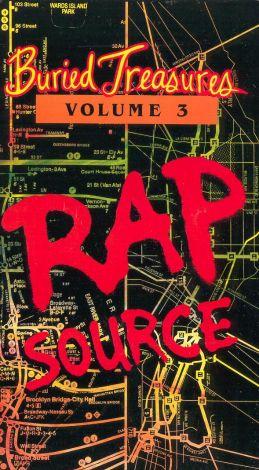 Buried Treasures, Vol. 3: Rap Source