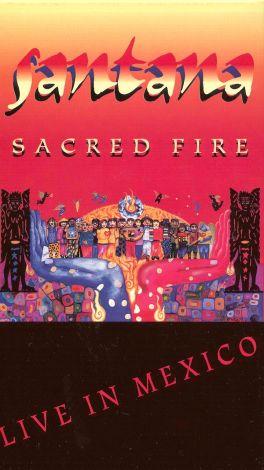 Santana: Sacred Fire in Mexico