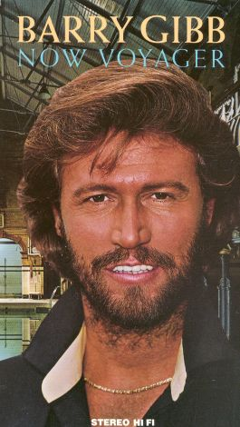 Barry Gibb: Now Voyager
