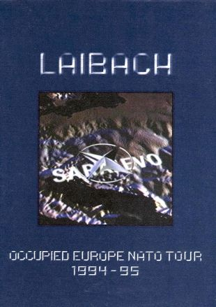 Laibach: Occupied Europe Nato Tour