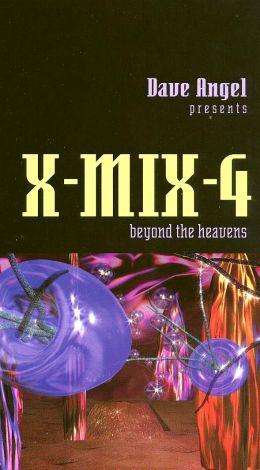 X-Mix 4: Beyond The Heavens
