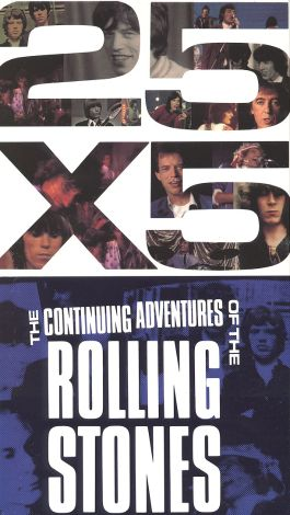 Continuing Adventures of the Rolling Stones: 25 X 5