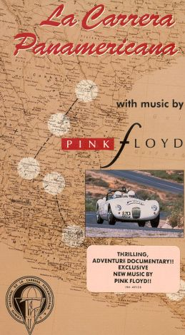 Pink Floyd: La Carrera Panamericana