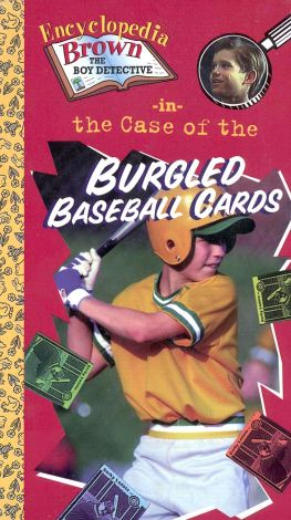 Encyclopedia Brown: The Case of the Burgled Baseball Cards