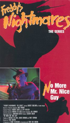 Freddy's Nightmares : No More Mr. Nice Guy