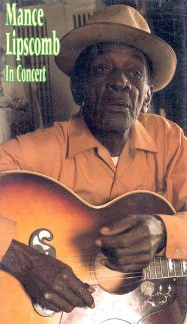 Mance Lipscomb: In Concert