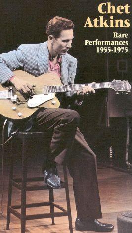 Chet Atkins: Rare Performances 1955-75