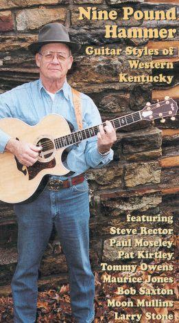 Nine Pound Hammer: Guitar Styles of Kentucky