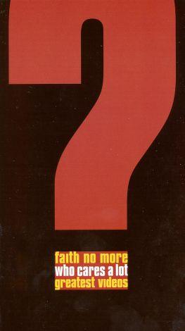 Faith No More: Who Cares a Lot - Greatest Videos