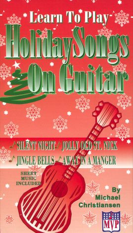 Learn to Play Holiday Songs on Guitar