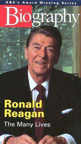 Biography: Ronald Reagan - The Many Lives