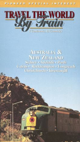 Travel the World By Train: Australia and New Zealand
