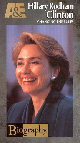 Biography: Hillary Rodham Clinton