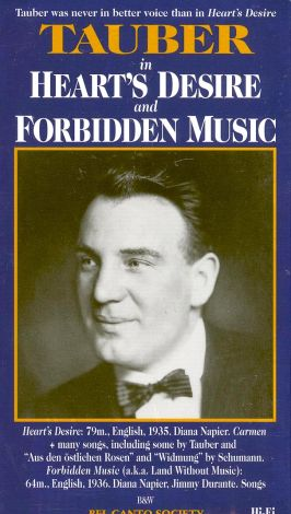 Tauber in Heart's Desire and Forbidden Music