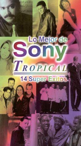 Lo Mejor de Sony: Tropical - 14 Super Exitos