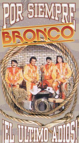 Bronco: Por Siempre