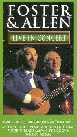 Foster & Allen: Live In Concert