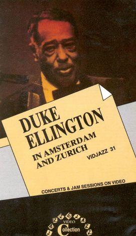 Duke Ellington: In Amsterdam and Zurich