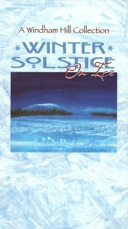 Windham Hill: Winter Solstice on Ice