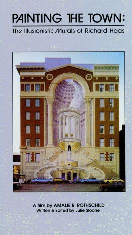 Painting the Town: The Illusionistic Murals of Richard Haas