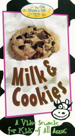 The Show & Tell Series: Milk and Cookies - A Video Snack for Kids of All Ages