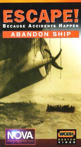 NOVA : Escape: Because Accidents Happen - Abandon Ship