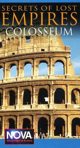 NOVA : Secrets of Lost Empires: Colosseum