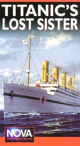 NOVA : Titanic's Lost Sister