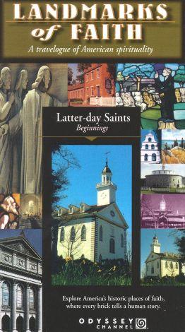 Landmarks of Faith: Latter-Day Saints - Beginnings