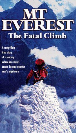 Mt. Everest: The Fatal Climb
