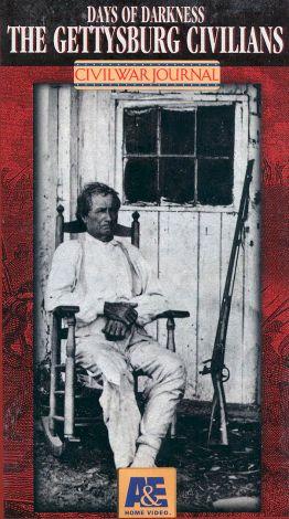 Civil War Journal : Days of Darkness:The Gettysburg Civilians