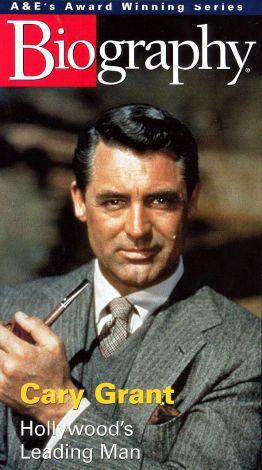 Cary Grant: Hollywood's Leading Man