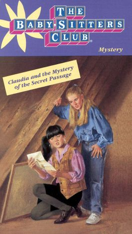 The Baby-Sitters Club : Claudia and the Mystery of the Secret Passage