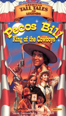 Tall Tales & Legends : Pecos Bill, King of the Cowboys