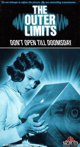 The Outer Limits : Don't Open Till Doomsday