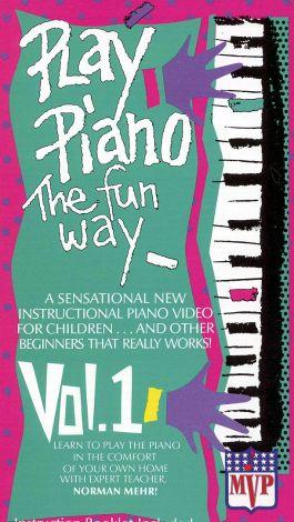 Play Piano the Fun Way, Vol. 1