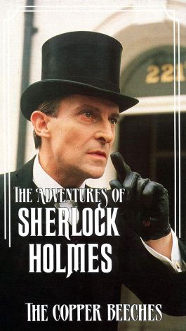 Sherlock Holmes : The Copper Beeches