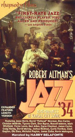 Robert Altman's Jazz '34: Remembrances of Kansas City Swing