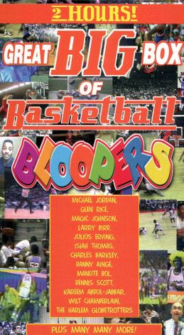 Great Big Box of Bloopers: Basketball